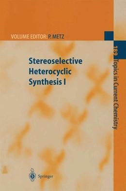Abbildung von Metz   Stereoselective Heterocyclic Synthesis I   2013   189