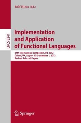 Abbildung von Hinze   Implementation and Application of Functional Languages   2013   24th International Symposium, ...