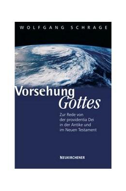 Abbildung von Schrage | Vorsehung Gottes? | 2005 | Zur Rede von der providentia D...