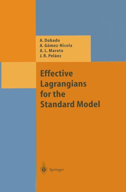 Abbildung von Dobado / Gomez-Nicola / Maroto   Effective Lagrangians for the Standard Model   2013