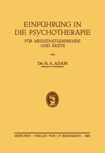 Einführung in die Psychotherapie für Medizinstudierende und Ärzte   Adam, 1925   Buch (Cover)
