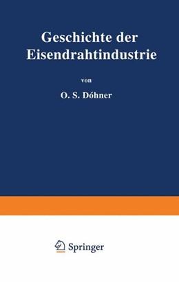 Abbildung von Döhner   Geschichte der Eisendrahtindustrie   1925