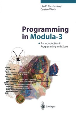 Abbildung von Böszörmenyi / Weich | Programming in Modula-3 | 2011 | An Introduction in Programming...