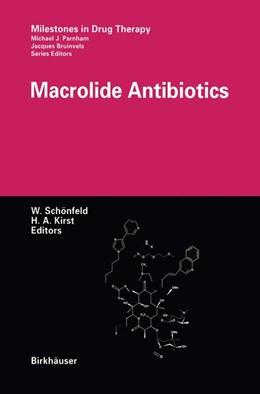 Abbildung von Schönfeld / Kirst | Macrolide Antibiotics | 2012