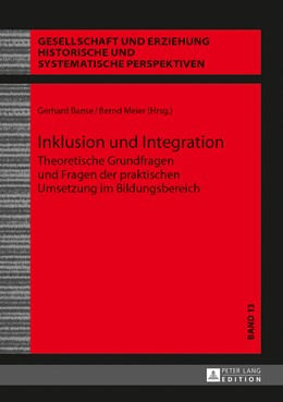 Abbildung von Meier / Banse | Inklusion und Integration | 2013 | Theoretische Grundfragen und F... | 13