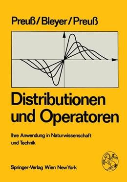 Abbildung von Preuss / Bleyer | Distributionen und Operatoren | 2011 | Ihre Anwendung in Naturwissens...