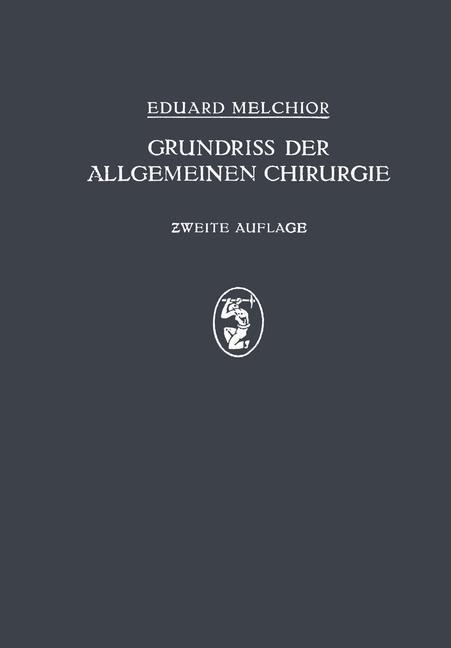 Abbildung von Melchor / Küttner | Grundriss der Allgemeinen Chirurgie | 1925