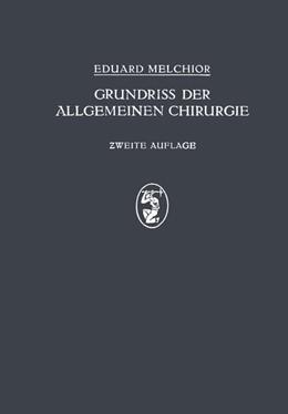 Abbildung von Melchor / Küttner | Grundriss der Allgemeinen Chirurgie | 2. Auflage | 1925 | beck-shop.de