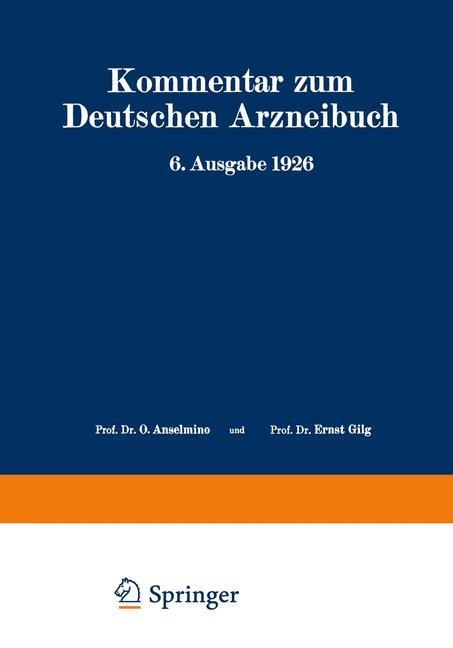 Kommentar zum Deutschen Arzneibuch 6. Ausgabe 1926 | Brandt / Anselmino / Gilg, 1928 | Buch (Cover)