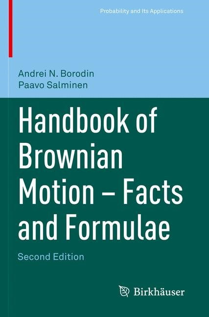 Abbildung von Borodin / Salminen | Handbook of Brownian Motion - Facts and Formulae | 2012