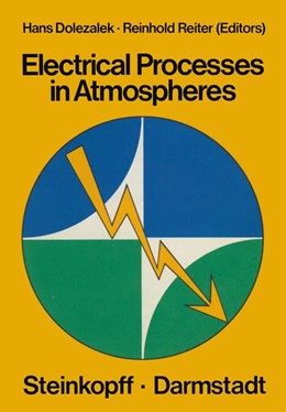 Abbildung von Dolezalek / Reiter | Electrical Processes in Atmospheres | 1976 | 2011 | Proceedings of the Fifth Inter...