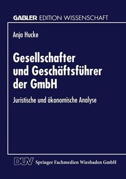 Abbildung von Gesellschafter und Geschäftsführer der GmbH | 1996 | Juristische und ökonomische An...