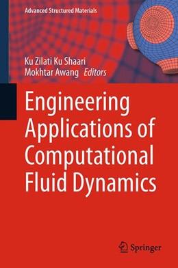 Abbildung von Shaari / Awang | Engineering Applications of Computational Fluid Dynamics | 1. Auflage | 2014 | 44 | beck-shop.de