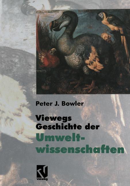 Abbildung von Bowler | Viewegs Geschichte der Umweltwissenschaften | 2013