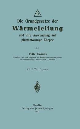 Abbildung von Krauss | Die Grundgesetze der Wärmeleitung und ihre Anwendung auf plattenförmige Körper | 1917