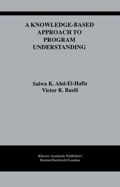 Abbildung von Abd-El-Hafiz / Basili | A Knowledge-Based Approach to Program Understanding | 2012