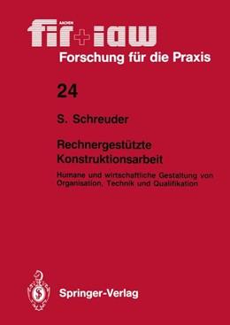 Abbildung von Schreuder | Rechnergestützte Konstruktionsarbeit | 1. Auflage | 1989 | 24 | beck-shop.de