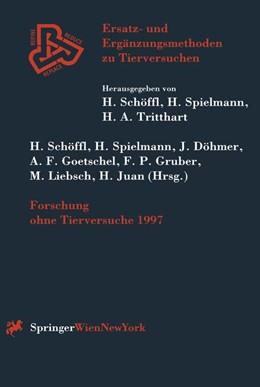 Abbildung von Schöffl / Spielmann / Döhmer / Goetschel / Gruber / Liebsch / Juan | Forschung ohne Tierversuche 1997 | 1998