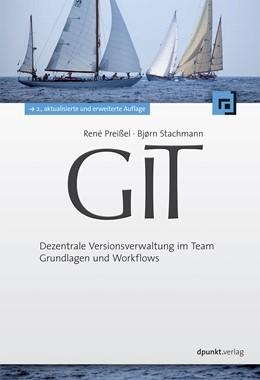 Abbildung von Preißel / Stachmann | Git | 2. Auflage | 2013 | beck-shop.de