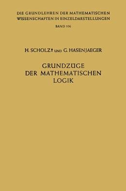 Abbildung von Scholz / Hasenjaeger | Grundzüge der Mathematischen Logik | 2012 | 106