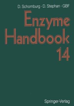 Abbildung von Schomburg / Stephan | Enzyme Handbook 14 | 1. Auflage | 2013 | beck-shop.de