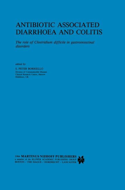 Antibiotic Associated Diarrhoea and Colitis | Borriello, 2011 | Buch (Cover)