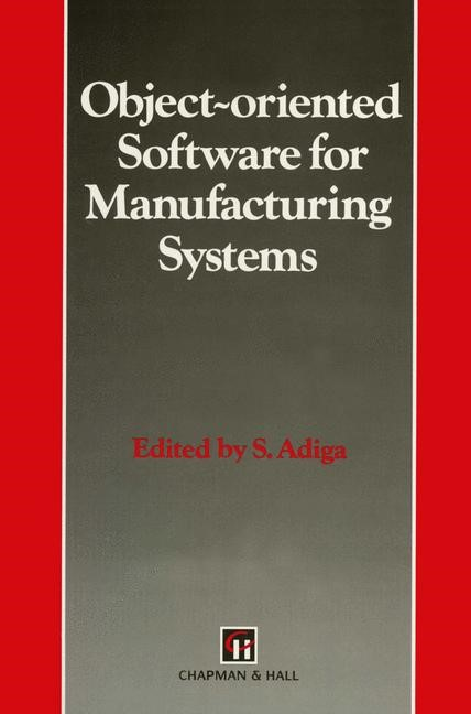 Object-oriented Software for Manufacturing Systems | Adiga, 2012 | Buch (Cover)