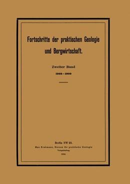 Abbildung von Krahmann | Fortschritte der praktischen Geologie und Bergwirtschaft | 1910 | Zweiter Band. 1903–1909. Zugle...