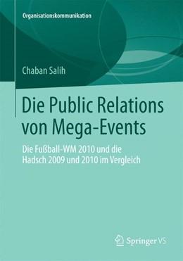 Abbildung von Salih   Die Public Relations von Mega-Events   2013   Die Fußball-WM 2010 und die Ha...