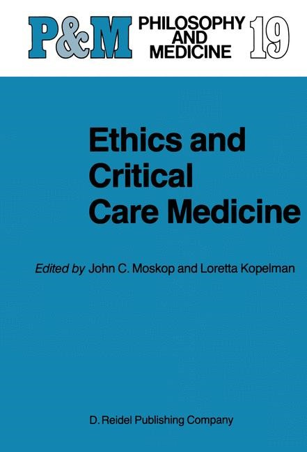 Ethics and Critical Care Medicine | Moskop / Kopelman, 2011 | Buch (Cover)