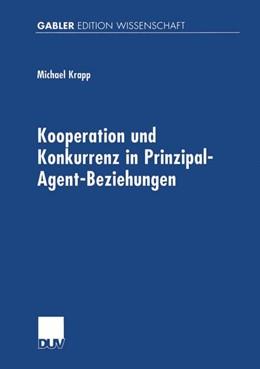 Abbildung von Krapp | Kooperation und Konkurrenz in Prinzipal-Agent-Beziehungen | 2000