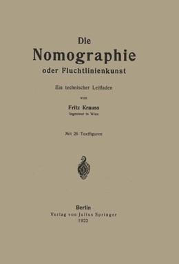 Abbildung von Krauss | Die Nomographie oder Fluchtlinienkunst | 1922 | Ein technischer Leitfaden