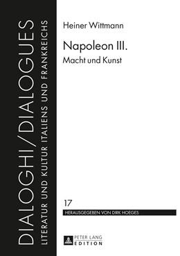 Abbildung von Wittmann | Napoleon III. | 2013 | Macht und Kunst | 17