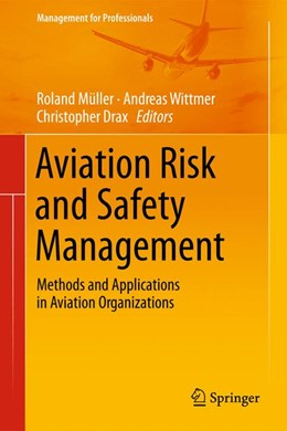 Abbildung von Drax / Müller / Wittmer | Aviation Risk and Safety Management | 2014 | Methods and Applications in Av...