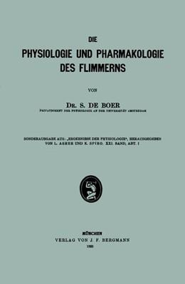 Abbildung von Boer | Die Physiologie und Pharmakologie des Flimmerns | 1923