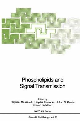 Abbildung von Massarelli / Horrocks / Kanfer / Löffelholz | Phospholipids and Signal Transmission | 2013 | 70