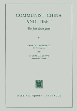 Abbildung von Ginsburgs / Mathos | Communist China and Tibet | 1964 | The First Dozen Years