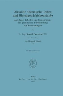 Abbildung von Doczekal / Pitsch   Absolute thermische Daten und Gleichgewichtskonstante   1935   Anleitung, Tabellen und Nomogr...