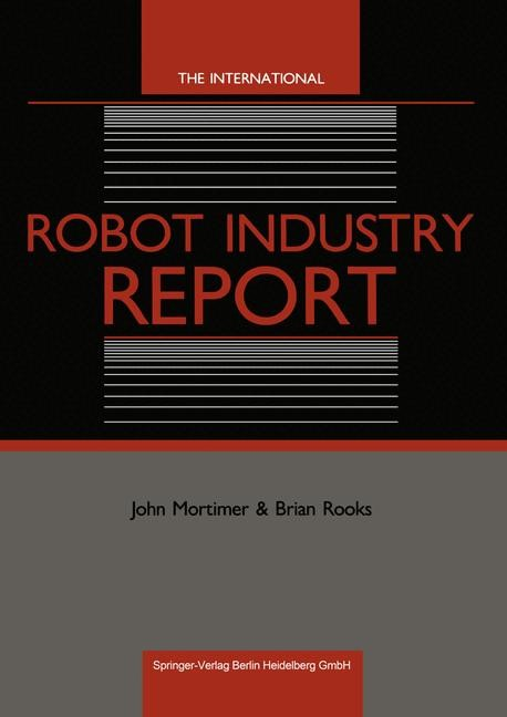 The International Robot Industry Report | Mortimer / Rooks, 1987 | Buch (Cover)