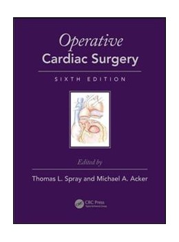 Abbildung von Spray / Acker   Operative Cardiac Surgery   6. Auflage   2018   beck-shop.de