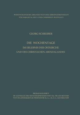 Abbildung von Schreiber | Die Wochentage im Erlebnis der Ostkirche und des christlichen Abendlandes | 1959 | 11