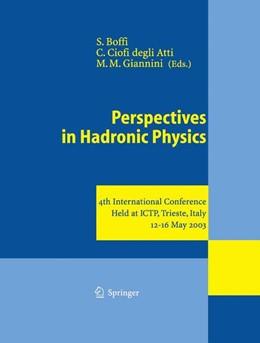 Abbildung von Boffi / Ciofi Degli Atti / Giannini | Perspectives in Hadronic Physics | 2013 | 4th International Conference H...