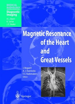 Abbildung von Bogaert / Duerinckx / Rademakers | Magnetic Resonance of the Heart and Great Vessels | 2000 | Clinical Applications