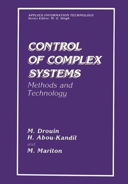 Abbildung von Abou-Kandil / Drouin / Mariton | Control of Complex Systems | 2013 | Methods and Technology