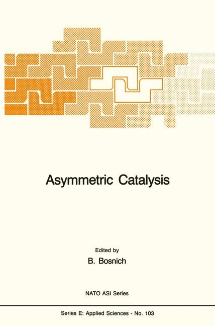 Asymmetric Catalysis | Bosnich, 2011 | Buch (Cover)
