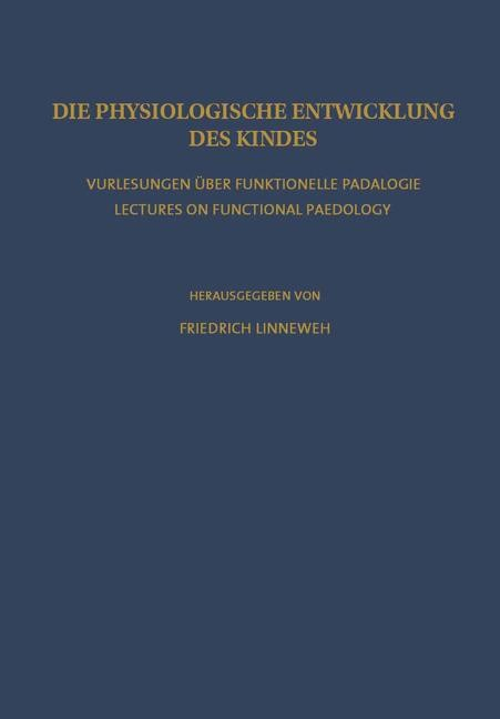 Die Physiologische Entwicklung des Kindes | Linneweh, 2012 | Buch (Cover)