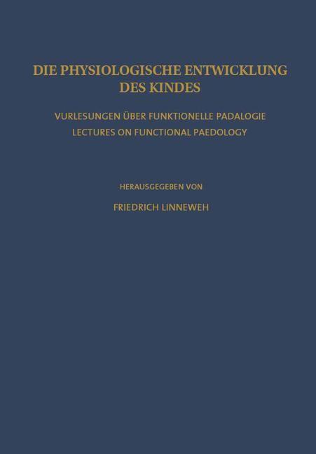 Abbildung von Linneweh   Die Physiologische Entwicklung des Kindes   2012