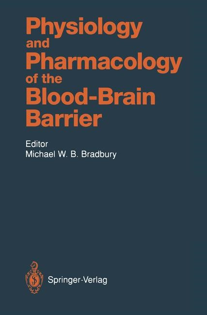 Physiology and Pharmacology of the Blood-Brain Barrier | Bradbury, 2011 | Buch (Cover)