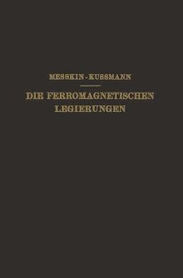 Abbildung von Messkin / Kußmann   Die Ferromagnetischen Legierungen und Ihre Gewerbliche Verwendung   1932