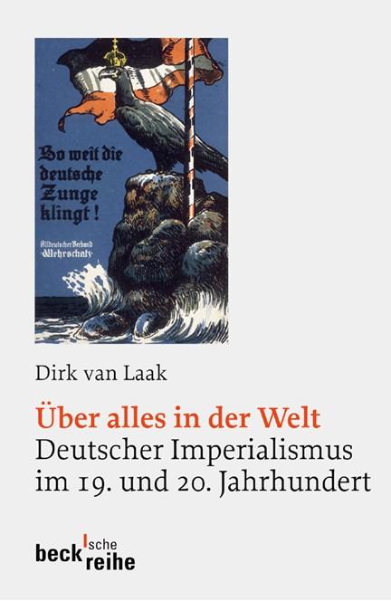 Cover: Dirk van Laak, Über alles in der Welt